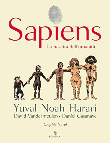 Sapiens. La nascita dell'umanità (Graphic Novel Vol. 1)