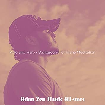 Koto and Harp - Background for Prana Meditation