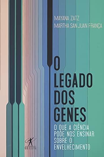 O legado dos genes: O que a ciência pode nos ensinar sobre o envelhecimento