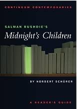 Salman Rushdie's Midnight's Children: A Reader's Guide (Continuum Contemporaries) by Norbert Schurer (2004-09-07)