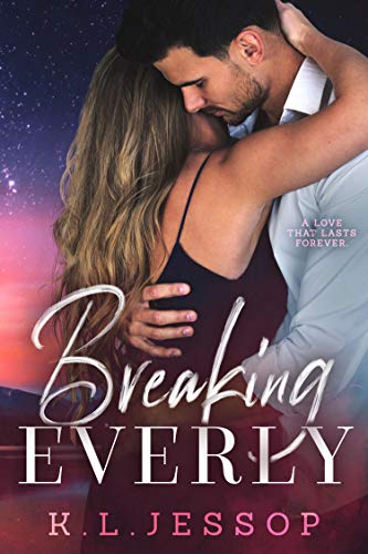 Breaking Everly (A Second Chance Romance)