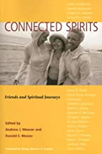 Connected Spirits: Friends And Spiritual Journeys