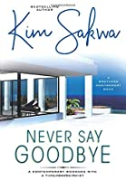 Never Say Goodbye: A Time Travel Romance (Brothers Montgomery Book)
