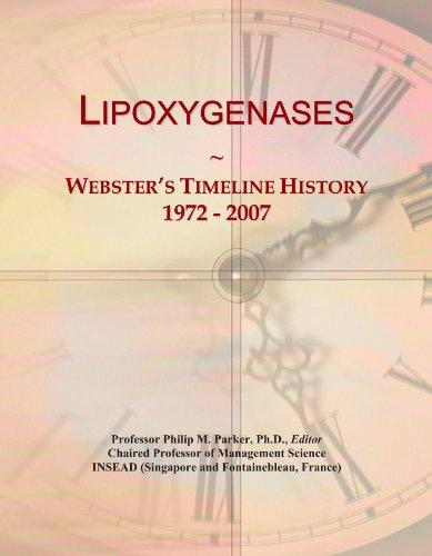 Lipoxygenases: Webster's Timeline History, 1972 - 2007
