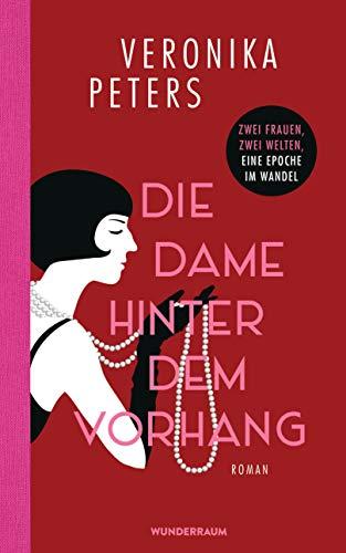 Die Dame hinter dem Vorhang: Roman