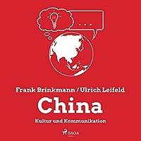 China - Kultur und Kommunikation Hörbuch