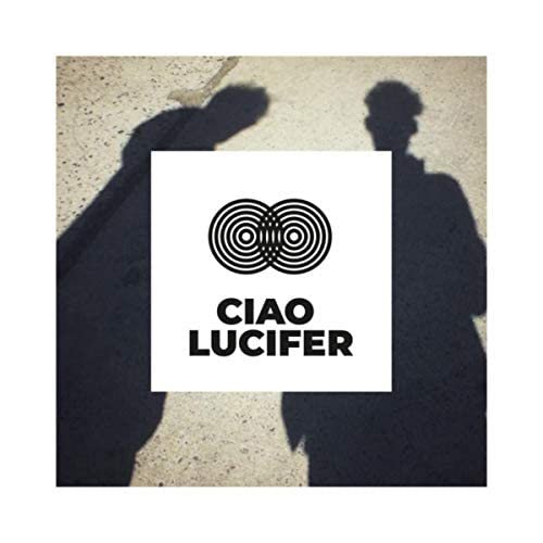 Ciao Lucifer