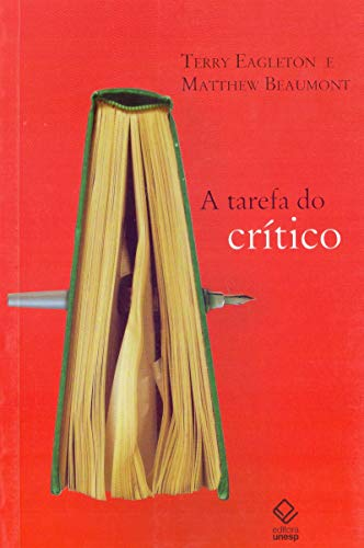 A tarefa do crítico: Diálogos com Terry Eagleton