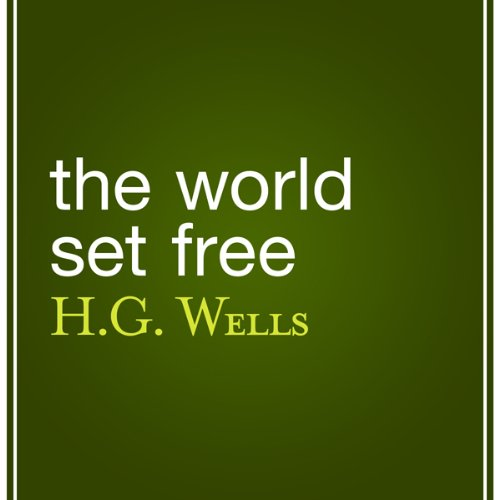 The World Set Free audiobook cover art