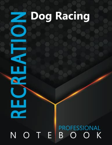 """Compare Textbook Prices for Recreation, Dog Racing Ruled Notebook, Professional Notebook, Writing Journal, Daily Notes, Large 8.5"""" x 11"""" size, 108 pages, Glossy cover  ISBN 9798496704373 by ProSportz Cre8tive Press"""