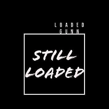 Still Loaded