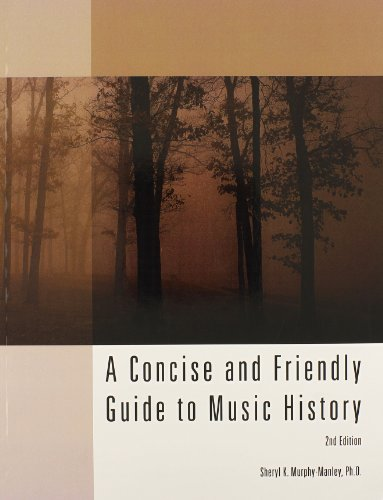 A Concise and Friendly Guide to Music History