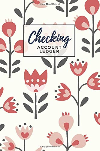 Checking Account Ledger: Dusty Rose Floral Print Pattern Cover Design / Check Register for Personal Checkbook / 2,400+ Entries / Spending Tracker / Great Gift for Organized Person