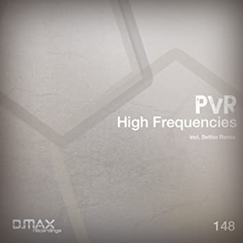 High Frequencies