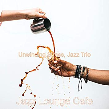 Unwinding Stress, Jazz Trio