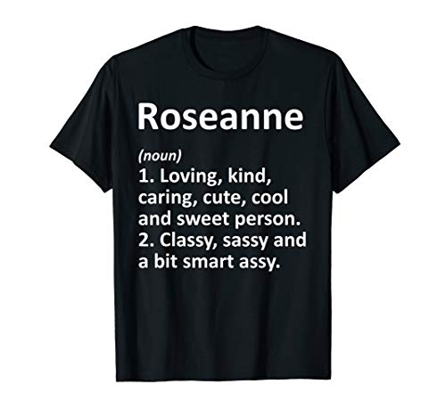 ROSEANNE Definition Personalized Name Funny Birthday Gift T-Shirt