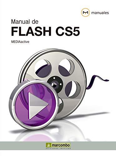 Manual de Flash CS5 (Manuales) (Spanish Edition)