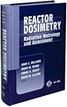 Reactor Dosimetry: Radiation Metrology and Assessment (Astm Special Technical Publication// Stp)