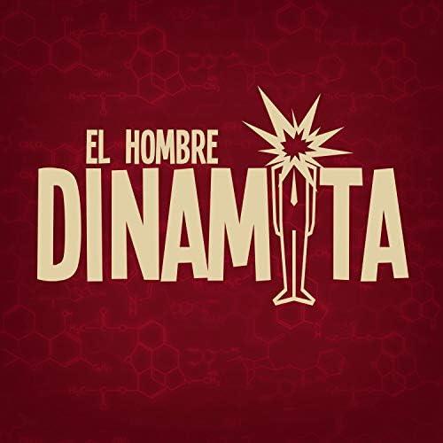 El Hombre Dinamita