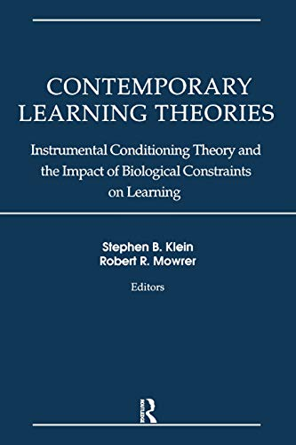 Contemporary Learning Theories: Volume II: Instrumental Conditioning Theory and the Impact of Biological Constraints on Learning