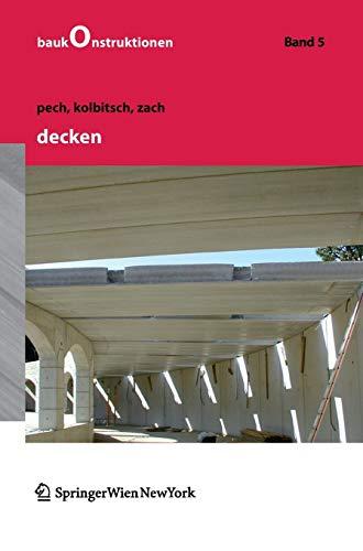 Decken (Baukonstruktionen, Band 5)
