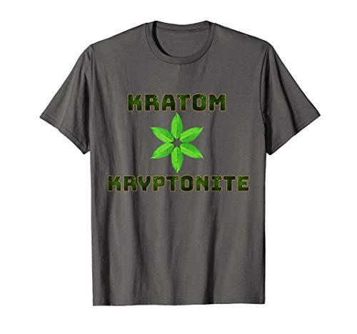 Kratom Is Kryptonite Keep It Legal Men Womens Tee