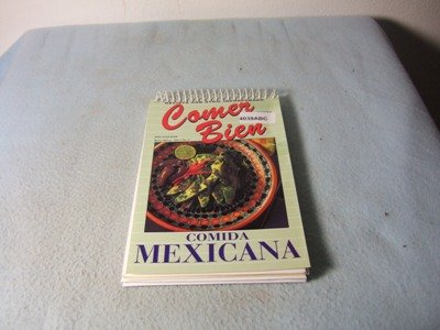 Comer Bien. Comida Mexikana.
