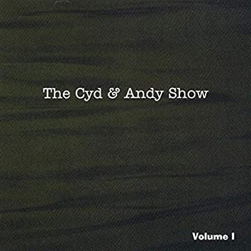 The Cyd & Andy Show - Vol. 1
