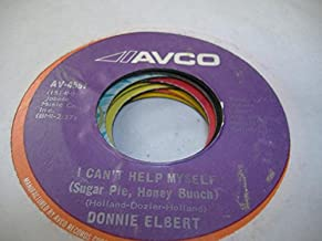 DONNIE ELBERT 45 RPM I Can't Help Myself (Sugar Pie, Honey Bunch) / Love IS Here And Now You're Gone