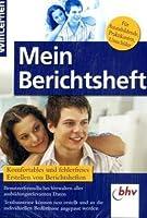 WinLernen - Mein Berichtsheft. CD-ROM für Windows Vista/XP. Erfolgreich in der Berufsschule (Lernmaterialien)