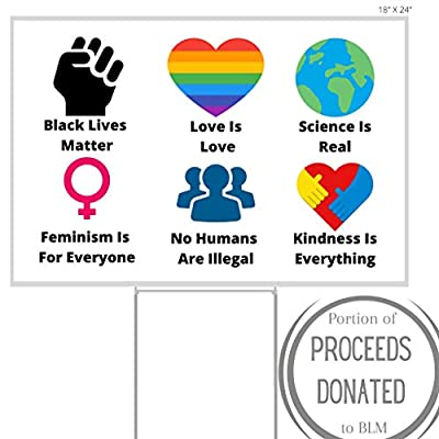 Little FootPrint Black Lives Matter Yard Sign | BLM Lawn Sign with Stakes |We Believe Love is Love, Science is Real, No Humans are Illegal