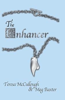 The Enhancer by [Teresa McCullough, Meg Baxter]