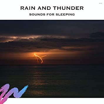 Rain and Thunder Sounds for Sleeping