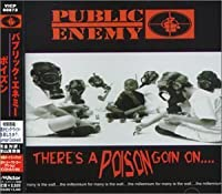 There's a Poison Goin' On [Plus] by Public Enemy (1999-09-22)