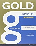 Gold Advanced Coursebook with Advanced MyLab Pack [Lingua inglese]