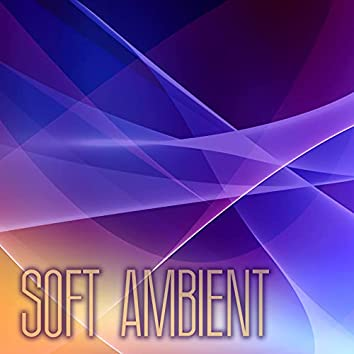 Soft Ambient Sleep Music