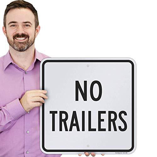 "SmartSign ""No Trailers"" Sign 