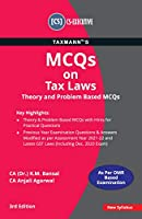 Taxmann's MCQs on Tax Laws (Theory and Problem Based MCQs)   CS-Executive - New Syllabus   Updated till 30-11-2020   3rd Edition   January 2021
