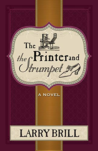 The Printer and The Strumpet (The Misadventures of Leeds Merriweather Book 2) (English Edition)