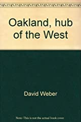 Title: Oakland Hub of the West American Portrait Series Hardcover