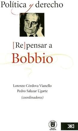 Política y derecho. (Re)pensar a Bobbio