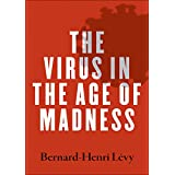 The Virus in the Age of Madness (English Edition)