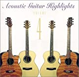 Acoustic Guitar Highlights 4