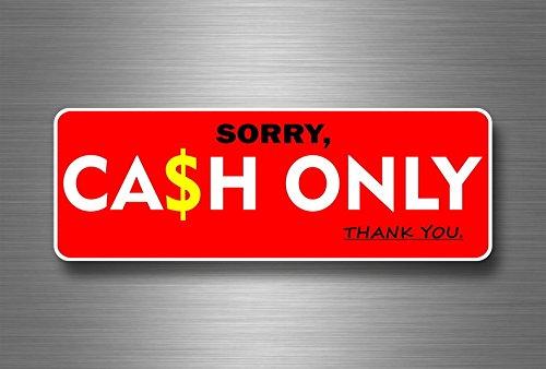 sticker sorry geld alleen geld winkel A4 formaat betaling voedsel winkel teken winkel bedrijf