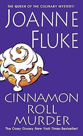 Cinnamon Roll Murder (A Hannah Swensen Mystery) by Joanne Fluke(2013-01-29)