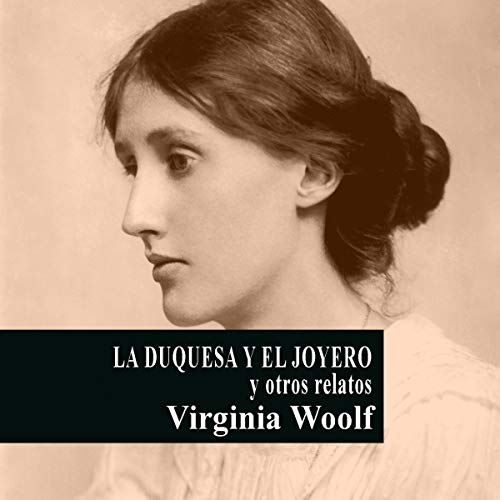 La Duquesa y el Joyero y otros relatos [The Duchess and the Jeweler and Other Stories] cover art
