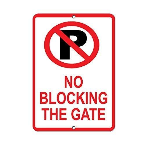 IUBBKI Metal Sign Great Aluminum Tin Sign No Blocking The Gate Parking Sign 8 X 12 Inch