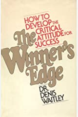 The Winner's Edge: How to Develop the Critical Attitude for Success Kindle Edition
