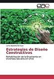 Estrategias de Diseño Constructivas: Rehabilitación de la Envolvente en Viviendas Sociales en Chile