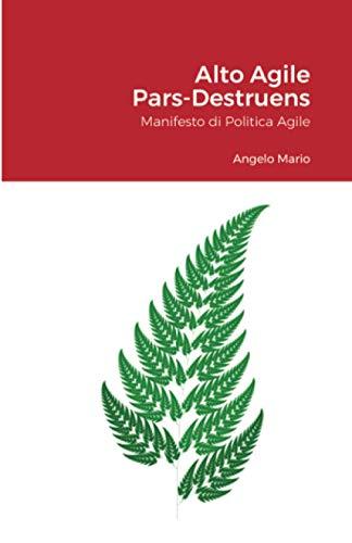 Alto Agile - Pars Destruens: Manifesto di Politica Agile
